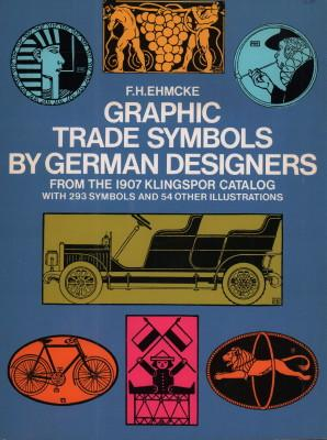 Graphic Trade Symbols by German Designers from: Ehmcke, F. H.: