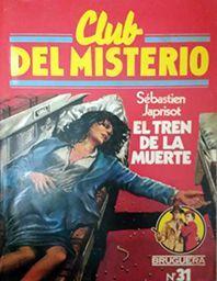 EL TREN DE LA MUERTE Nº 31 - JAPRISOT, SEBASTIEN