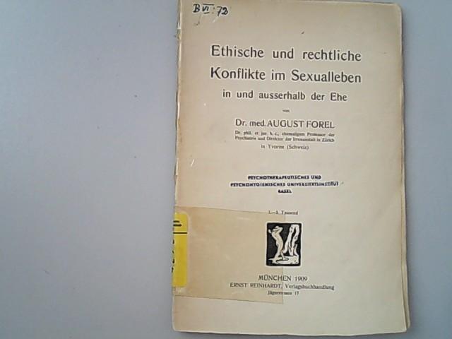Ethische und rechtliche Konflikte im Sexualleben in: Forel, Auguste,