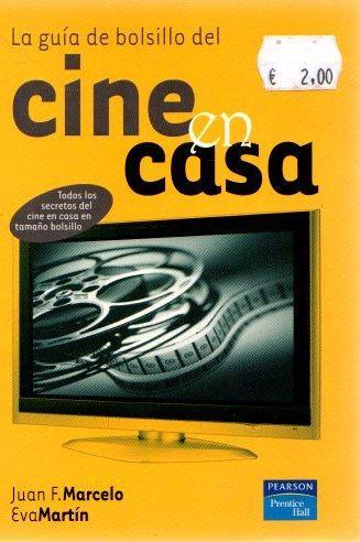 La guía de bolsillo del cine en casa . - Marcelo Rodao, Juan Francisco