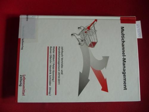Multichannel-Management : Jahrbuch Vertriebs- und Handelsmanagement 2010/2011 - Ahlert, Dieter ; Kenning, Peter ; Olbrich, Rainer; Schröder, Hendrik