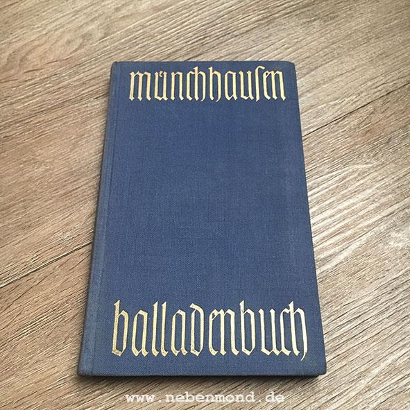Das Balladenbuch des Freiherrn Börries von Münchhausen.: Münchhausen, Börries Freiherr