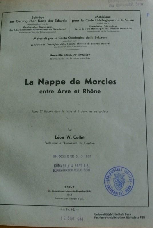 La Nappe de Morcles entre Arve et: Collet, Leon W.,