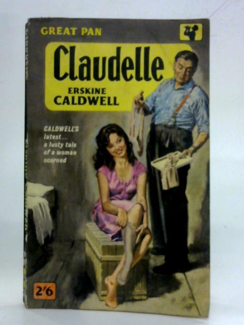 Claudelle: Erskine Caldwell