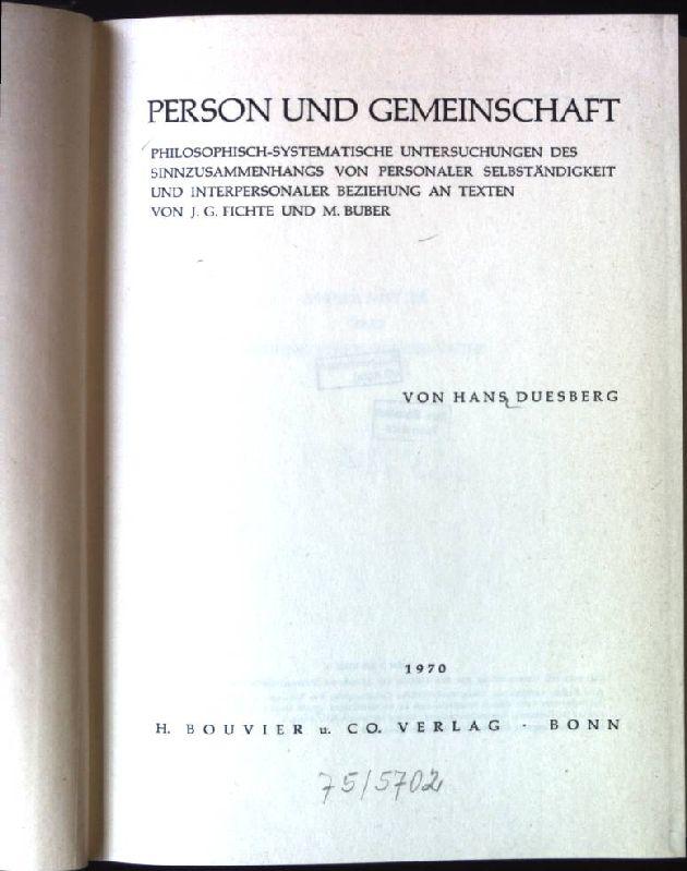 Person und Gemeinschaft : Philos.-systemat. Untersuchungen d.: Duesberg, Hans: