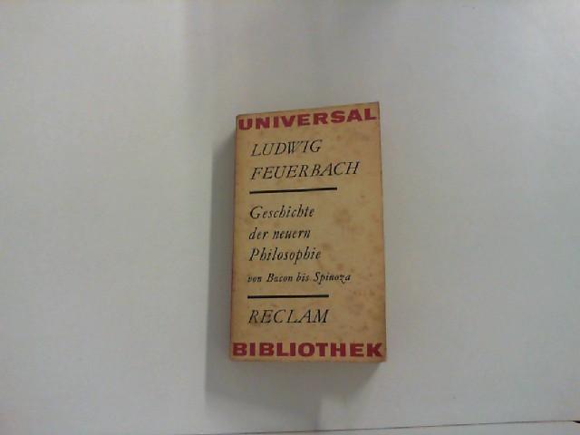 Geschichte des neuern Philosophie von Bacon von: Feuerbach, Ludwig: