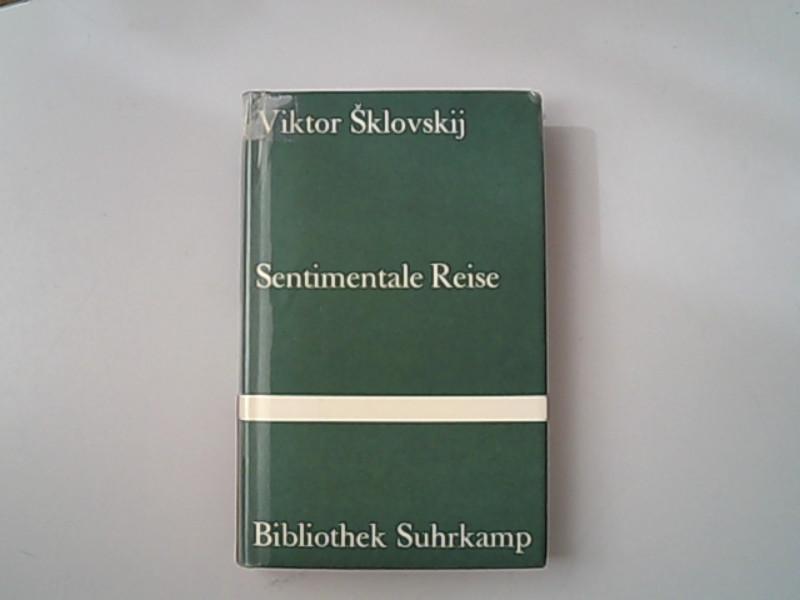 Sentimentale Reise.: Sklovskij, Viktor,