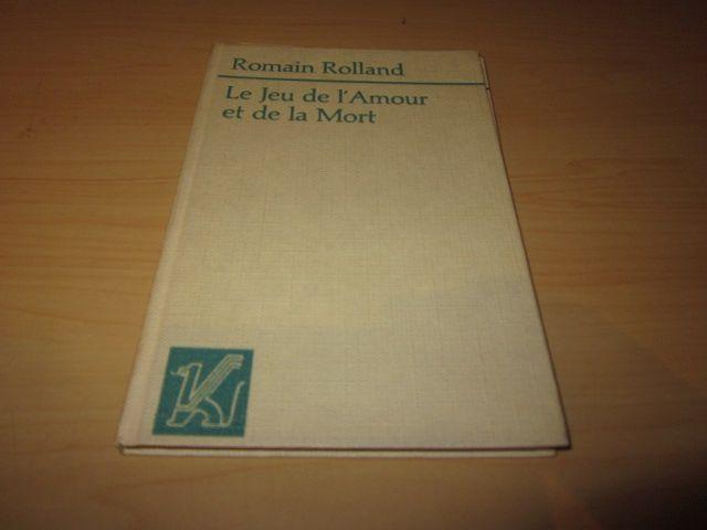 Le Jeu de l'Amour et de la: Rolland, Romain