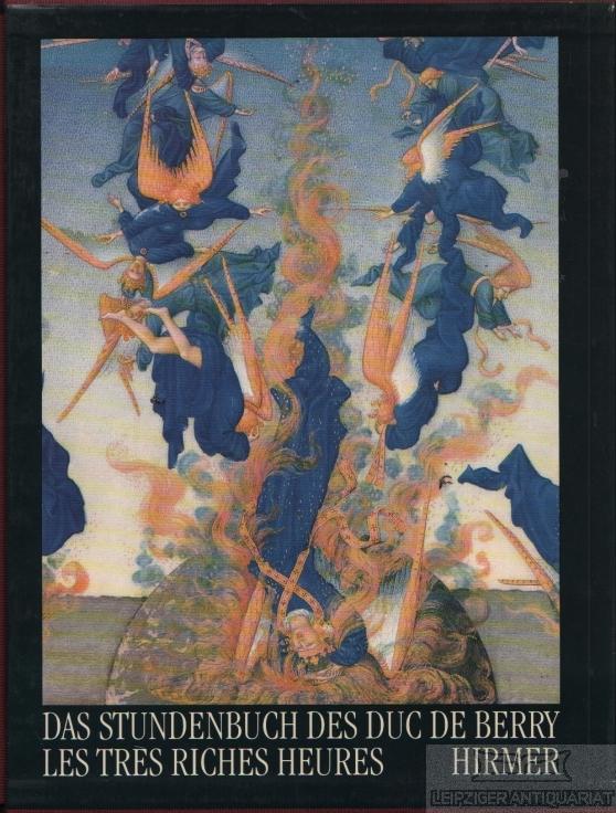 Das Stundenbuch des Duc de Berry les: Cazelles, Raymond /