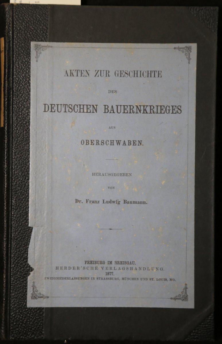 Akten zur Geschichte des deutschen Bauernkrieges in: Baumann, Franz Ludwig: