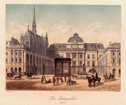Der Justizpalast. Stahlstich mit farbigen Tonplatte von: Paris -