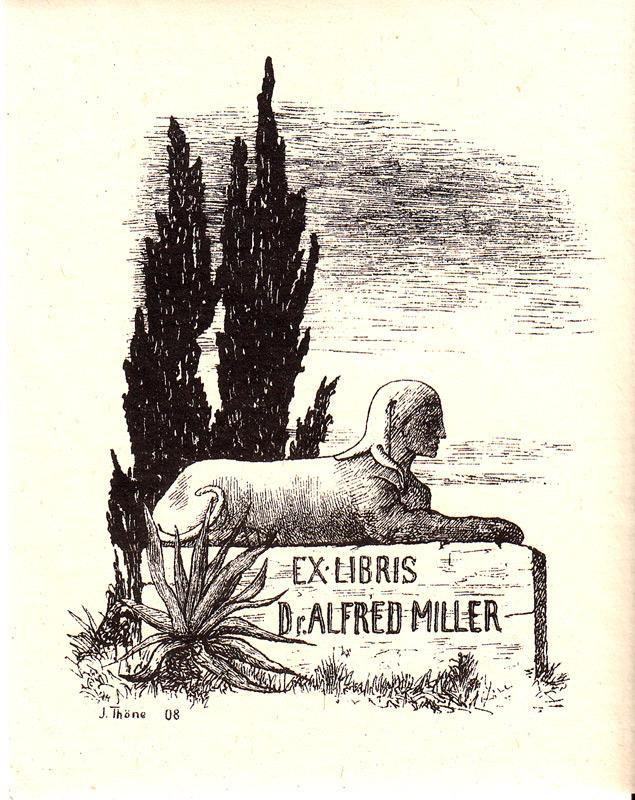 """Klischee """"Ex Libris Dr. Alfred Miller"""" ca.: Thöne, J. (deutscher"""