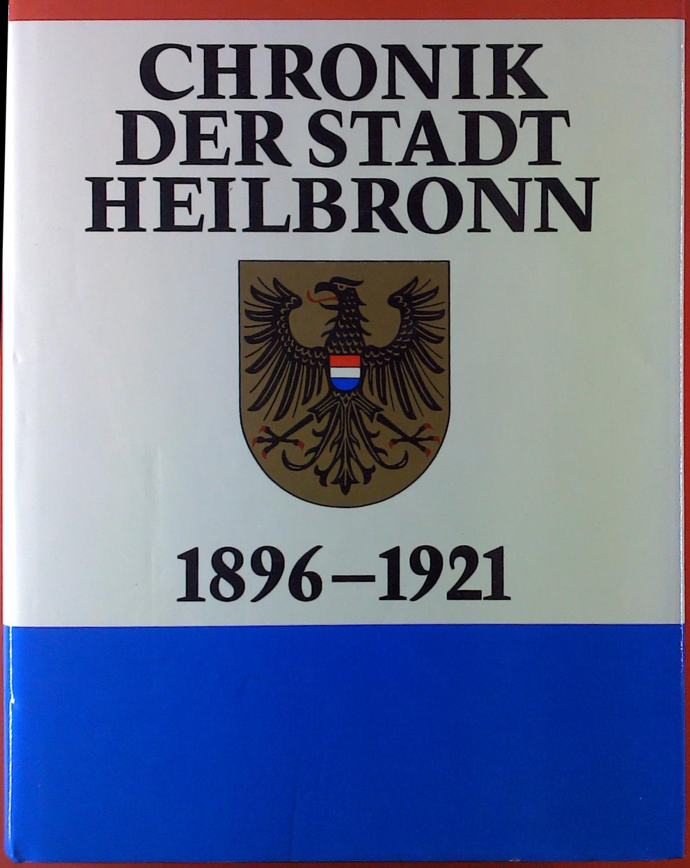 Chronik der Stadt Heilbronn: 1896-1921: Dürr, Friedrich