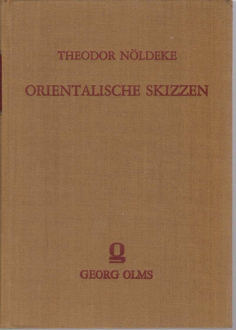 Orientalische Skizzen.: Nöldeke, Theodor:
