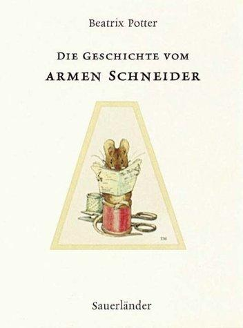 Die Geschichte vom armen Schneider - Potter, Beatrix