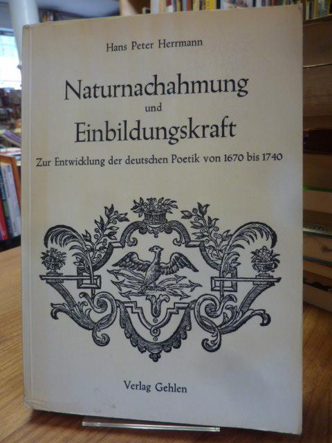 Naturnachahmung und Einbildungskraft - zur Entwicklung der: Herrmann, Hans Peter,