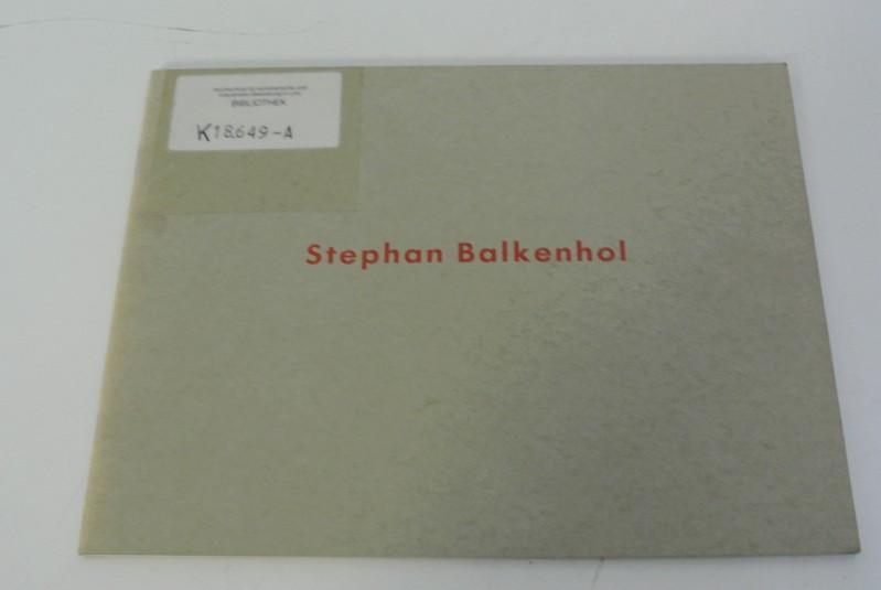 Stephan Balkenhol Kunsthalle Basel, 21. Aug. bis 23. Okt. 1988 ; Portikus, Frankfurt a.M., Dezember 1988/Januar 1989 ; Kunsthalle Nürnberg, 14. April bis 4. Juni 1989 - Balkenhol, Stephan