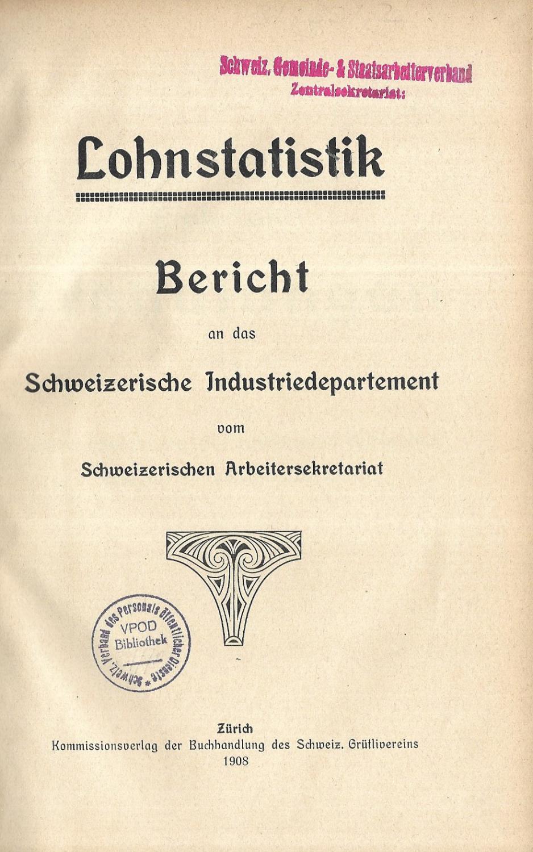 Lohnstatistik. Bericht an das Schweizerische Industriedepartement. Erstes: GREULICH, Herman (Vorwort):