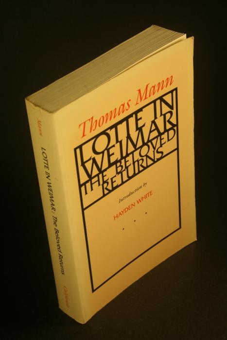 Lotte in Weimar: the beloved returns. Introduction: Mann, Thomas