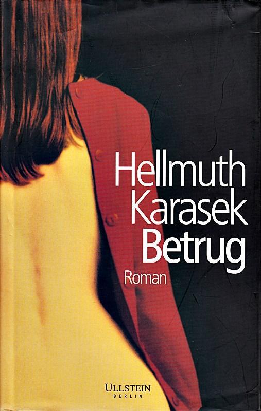 Betrug: Hellmuth, Karasek,