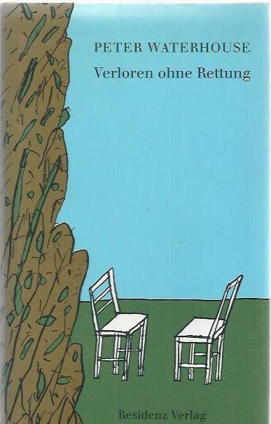 Verloren ohne Rettung: Waterhouse, Peter: