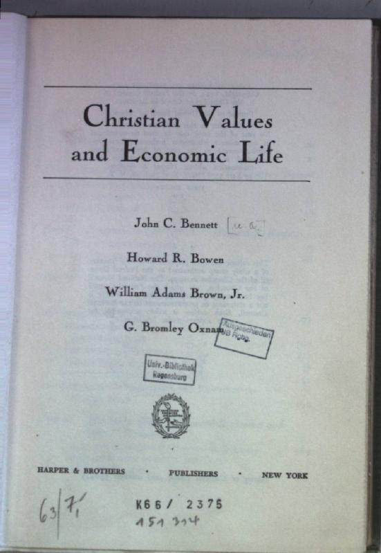 Christian Values and Economic Life.: Bennett, John C.,