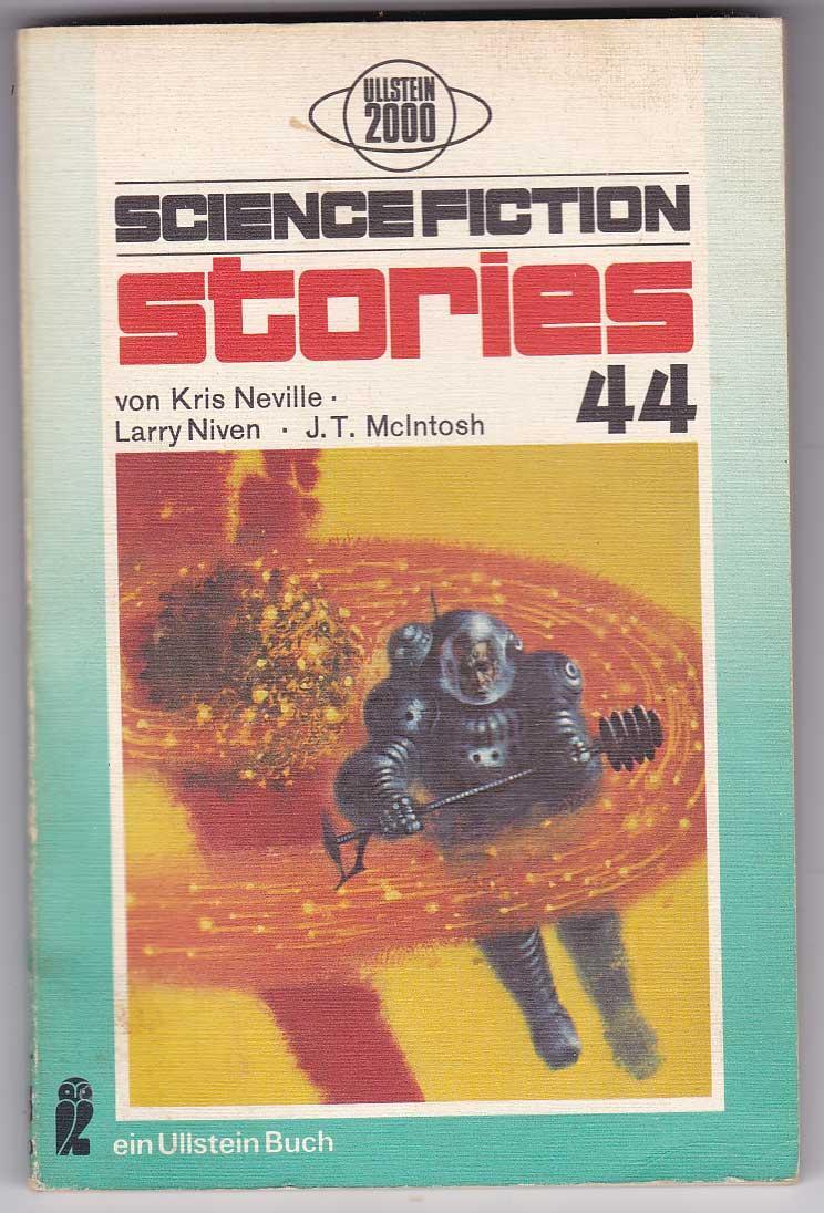 Science Fiction Stories 44 - Neville, Kris; Niven, Larry; McIntosh, J. T. [Spiegl, Walter; Hg.]