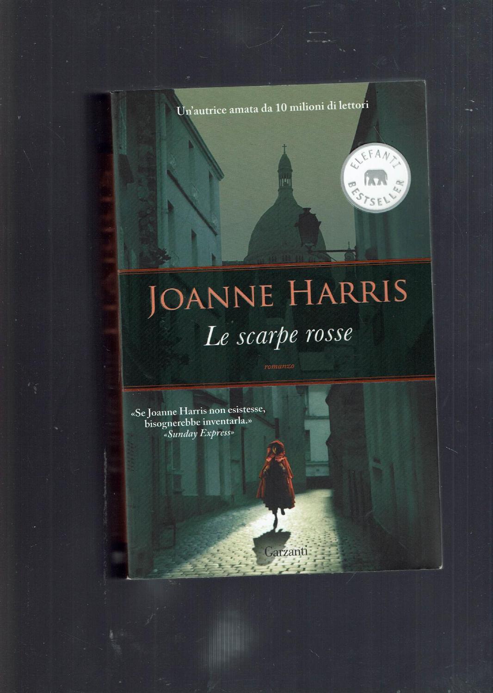 Le scarpe rosse - Harris, Joanne