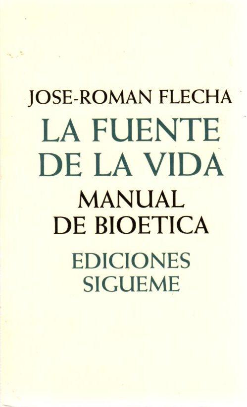La fuente de la vida. Manual de: Flecha, José Román