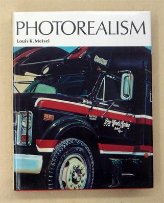 Photo-Realism.: Meisel, Louis K