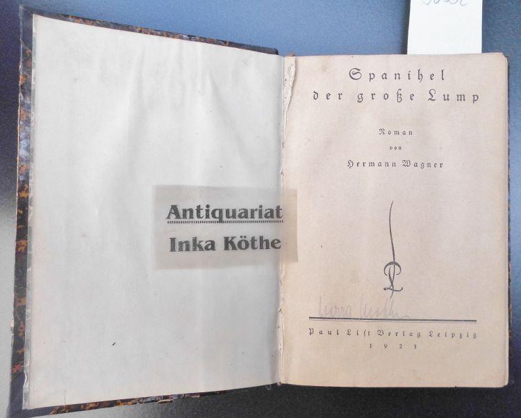 Spanihel, der große Lump : Roman -: Wagner, Hermann: