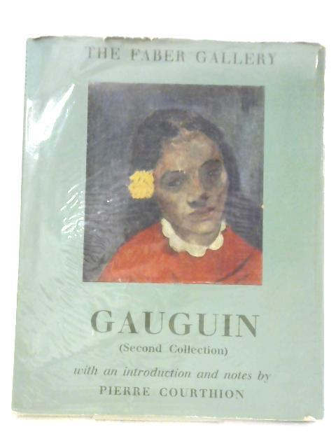Gauguin (1848-1903) Second Collection by Pierre Courthion: Pierre Courthion