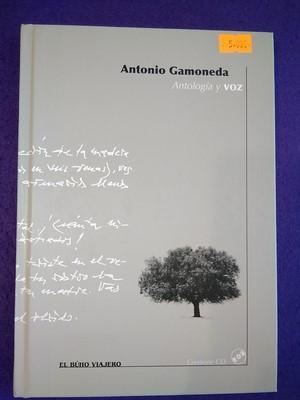 Antología y voz: Antonio Gamoneda (con cd) - Antonio Gamoneda
