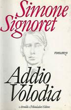 Addio Volodia - Signoret Simone