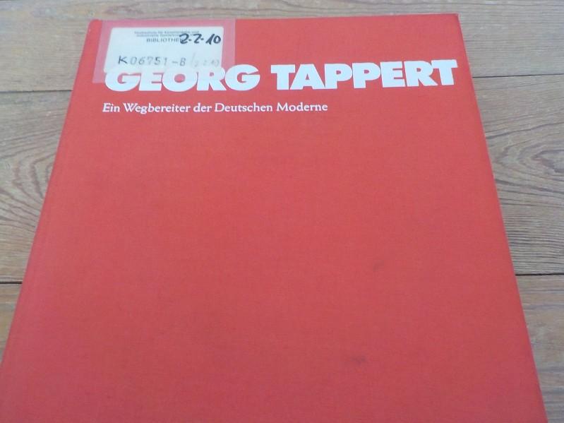 Georg Tappert Ein Wegbereiter d. deutschen Moderne: Wietek, Gerhard: