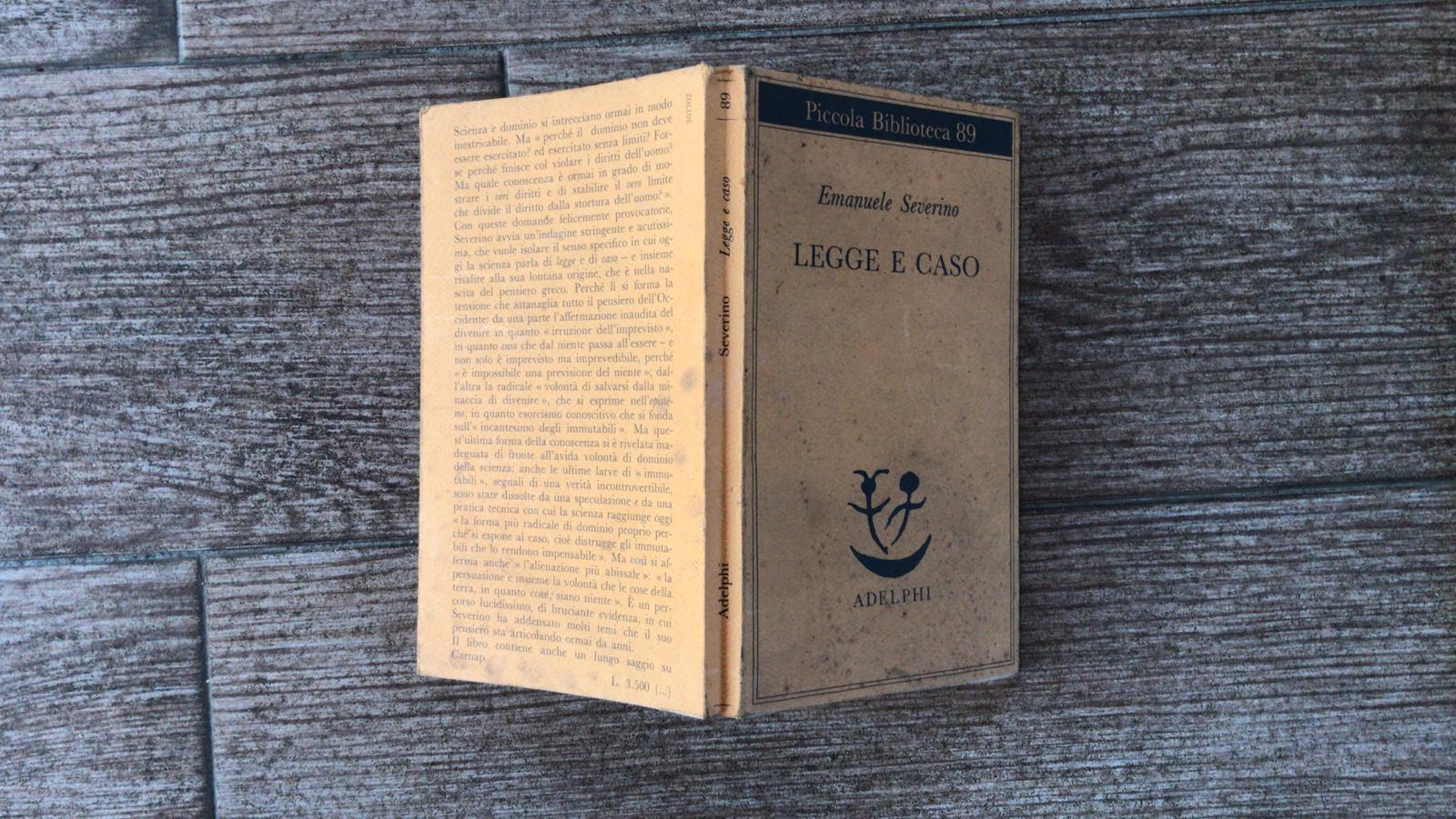 Legge e caso - Emanuele Severino