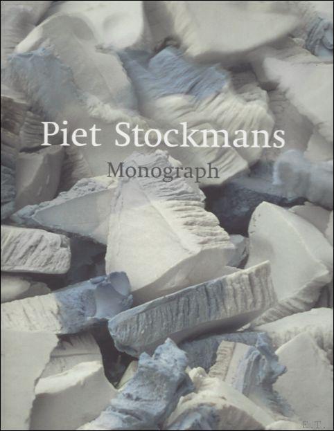 Piet Stockmans monogra - Hilde Bouchez / Garth Clark / Ludo Raskin