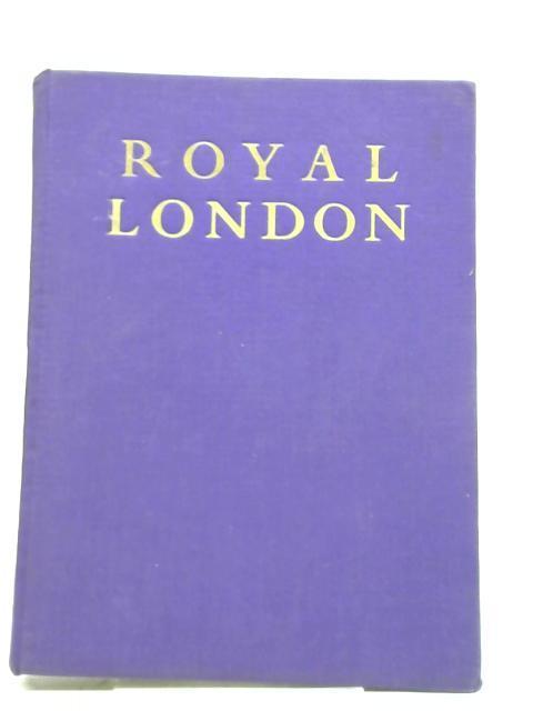 Royal London: Douglas Goldring