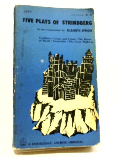 Five Plays Of Strindberg: August Strindberg