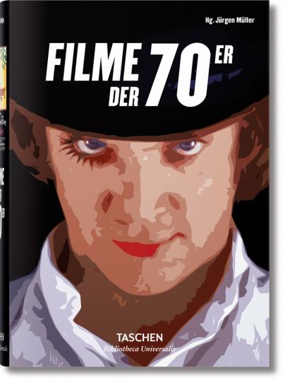 Filme der 70er.: Hg. Jürgen Müller.