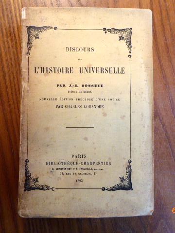 Discours Sur L Histoire Universelle. Nouvelle édition: J. B. Bossuet: