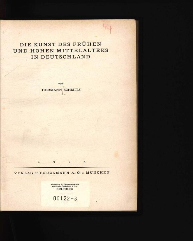 Die Kunst des frühen und hohen Mittelalters: Schmitz, Hermann: