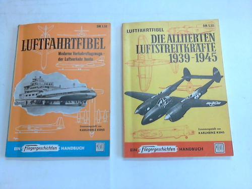 Luftfahrtfibel. Moderne Verkehrsflugzeuge - der Luftverkehr heute.: Kens, Karlheinz