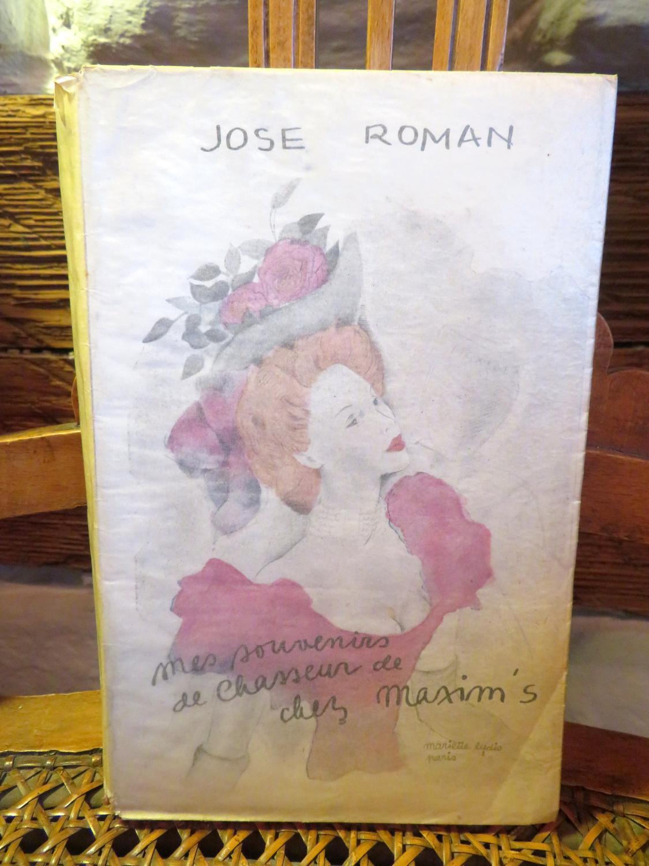 Mes Souvenirs de chasseurs chez Maxim's: ROMAN, José