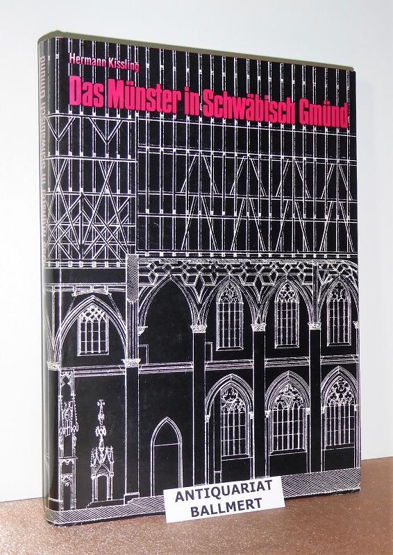 Das Münster in Schwäbisch Gmünd. Studien zur: Kissling, Hermann:
