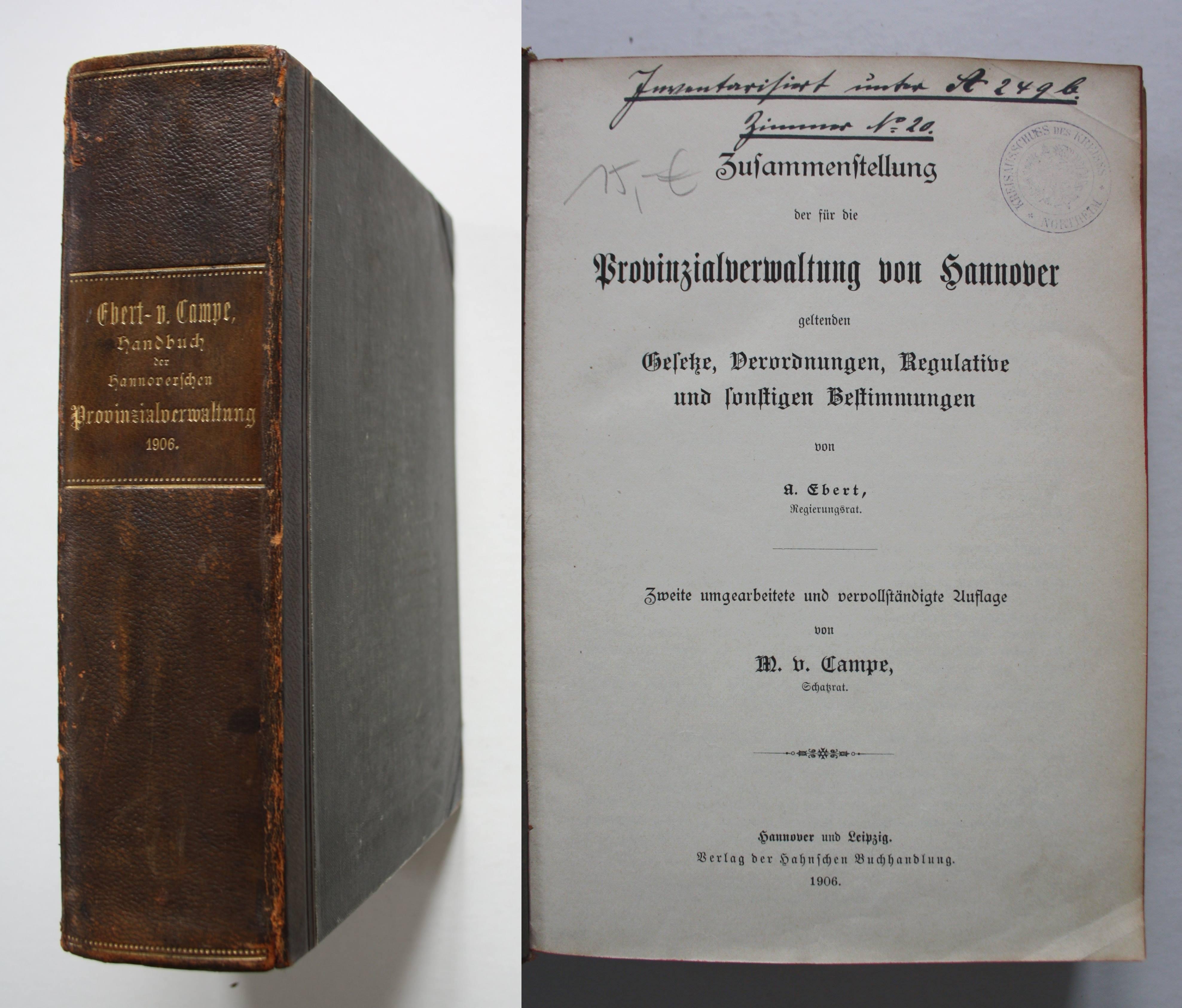 Zusammenstellung der für die Provinzialverwaltung von Hannover: Ebert, A.:
