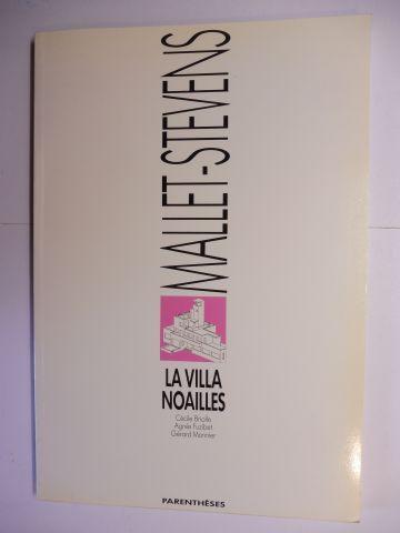 MALLET-STEVENS * - LA VILLA NOAILLES.: Briolle, Cecile, Agnes