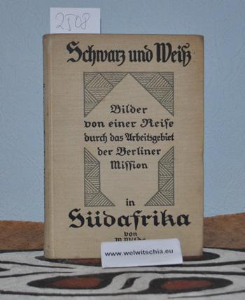 Schwarz und Weiß. Bilder von einer Reise: Wilde, M.