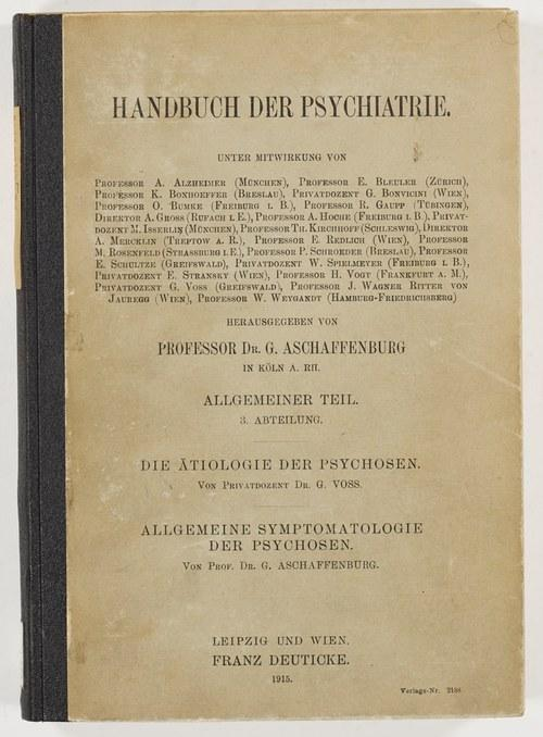 Die Ätiologie der Psychosen von Georg Voss.: Voss, Georg; Aschaffenburg,