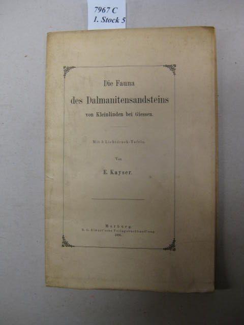 Die Fauna des Dalmanitensandsteins von Kleinlinden bei: Kayser, E.:
